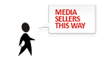 Media sellers this way